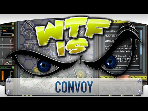 ► WTF Is... - Convoy ?