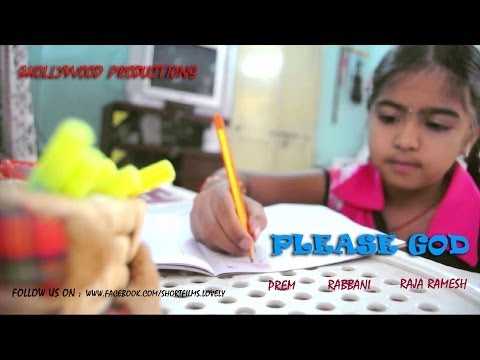 PLEASE GOD telugu short film by prem from shollywood productions...