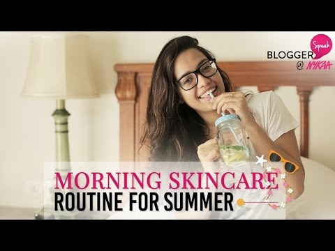 Morning Skincare Routine For Summer | Debasree Banerjee