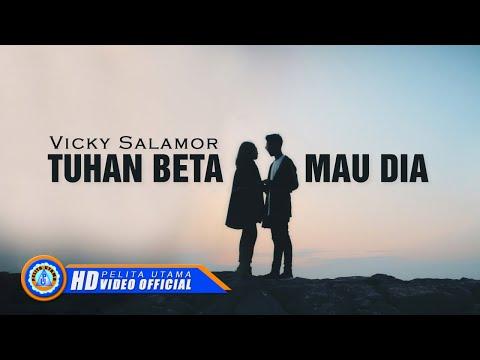 Vicky Salamor - TUHAN BETA MAU DIA ( Official Music Video ) [HD]