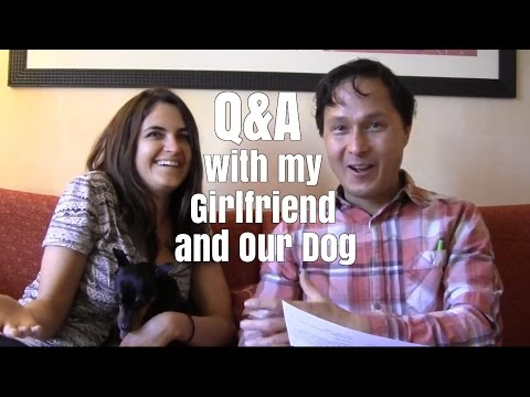 Q&A With My Girlfriend and Our Dog