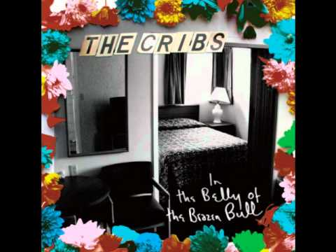 The Cribs - Back To The Bolthole