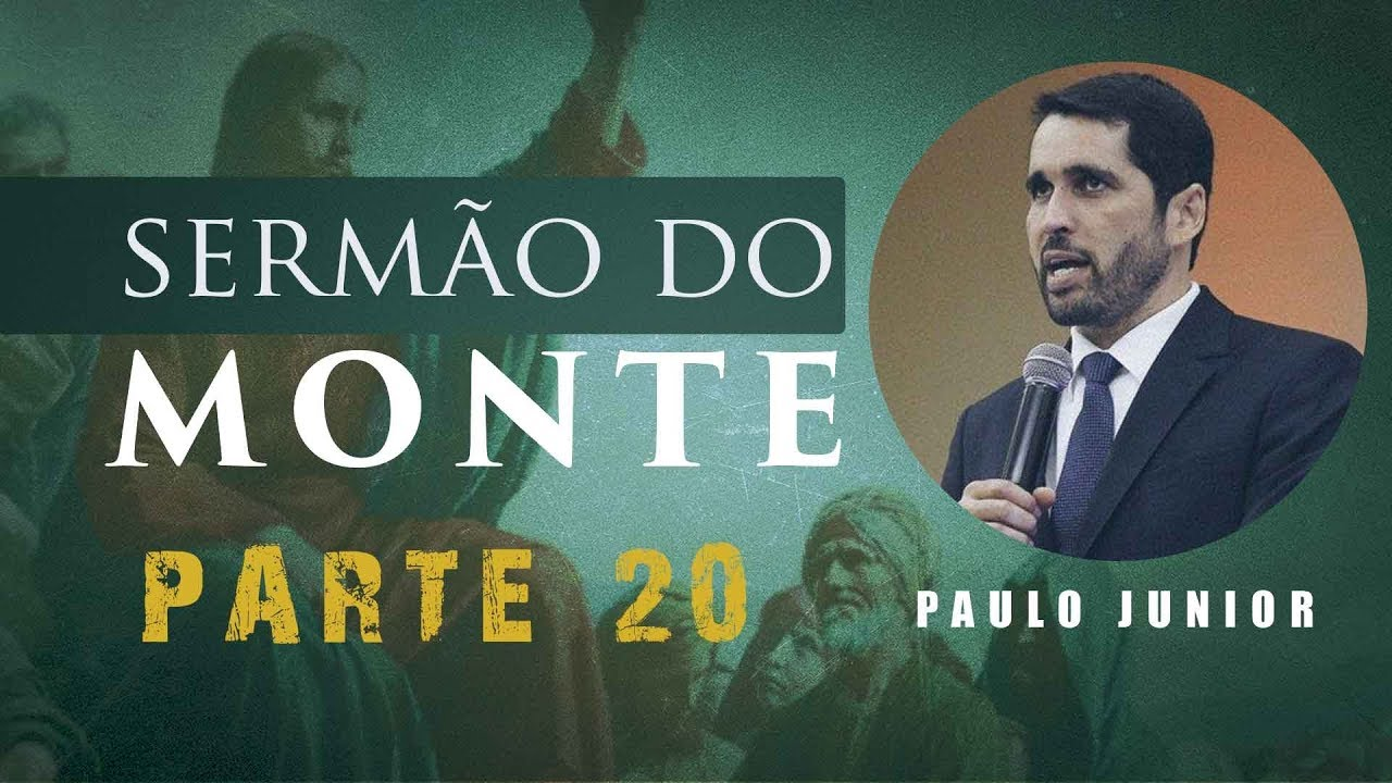 O Sermão do Monte - LUZ DO MUNDO  -  Paulo Junior