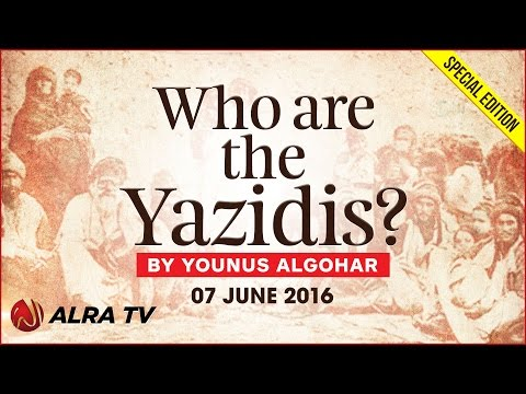 Who Are The Yazidis? || By Younus AlGohar
