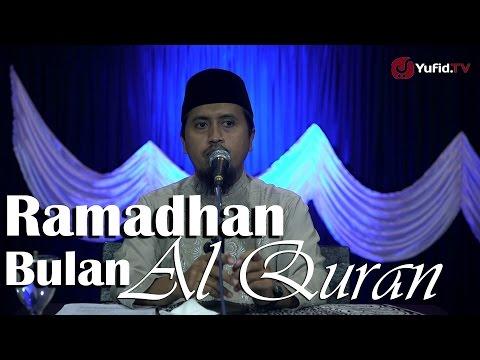 Ramadhan Bulan Al Quran - Ustadz Abdullah Zaen, MA