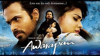Awarapan Full movie, IMRAN HASHMI FULL MOVIE