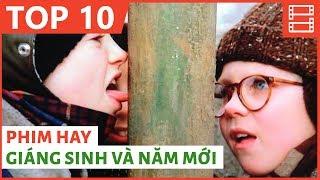 10 PHIM HAY ĐỂ XEM DỊP GIÁNG SINH & NĂM MỚI
