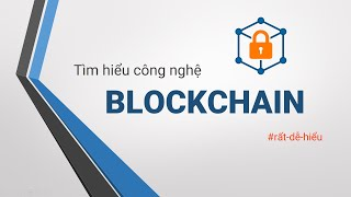Blockchain technology explanation very easy to understand