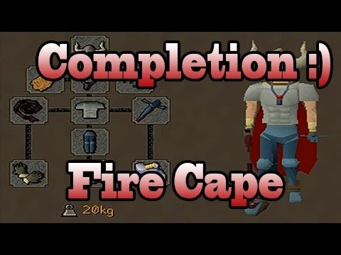 The Finishing Touch - Fire Cape Achieved :) Runescape 2007 Progress