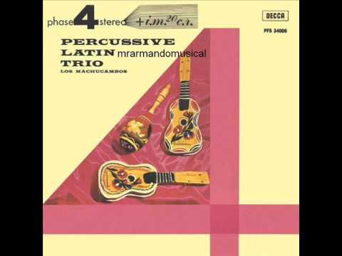 LOS MACHUCAMBOS.- PERCUSSIVE LATIN TRIO.- Disco Completo. 1964.