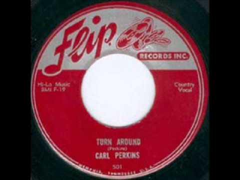 Carl Perkins - Turn Around