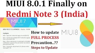 MIUI 8 INDIA | How to Update MIUI 8 Stable on Xiaomi Redmi Note 3 | Full Process | Check List