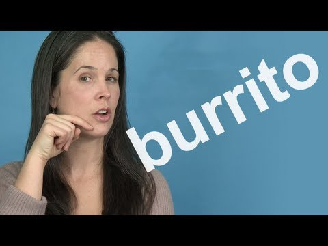 How to Pronounce BURRITO — American English
