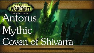 Coven of Shivarra - Antorus Mythic - Holy Paladin POV