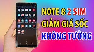 Galaxy Note 8 Hàn 2 sim tiếp tục GIẢM GIÁ SỐC KHÔNG TƯỞNG !