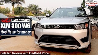 Mahindra XUV 300 W6 Detailed Review with On Road Price | Xuv300 w6 Model