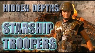 Hidden depths of STARSHIP TROOPERS (film analysis)