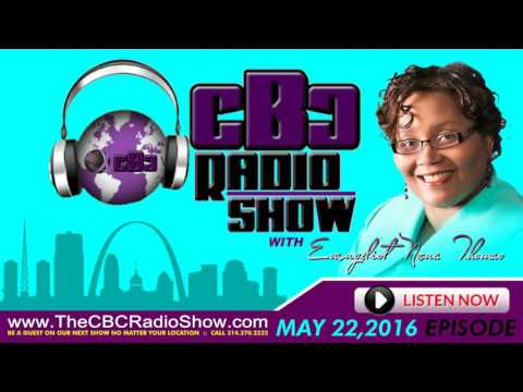 Christian Business Connection \ CBC RADIO SHOW MAY 22, 2016