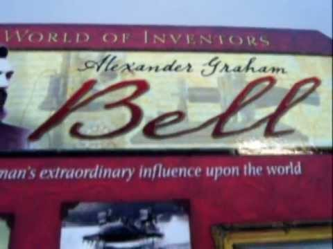 ALEXANDER GRAHAM BELL: World of Inventors