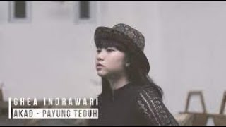 Akad - Payung Teduh ( Cover by Ghea Indrawari )