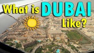 WHAT IS DUBAI LIKE?   April 23rd, 2017   Vlog #92