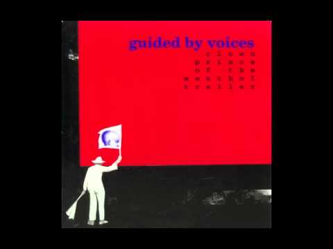 Guided By Voices - Grandfather Westinghouse