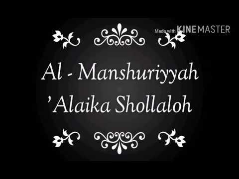 Al - Manshuriyyah 'Alaika Shollaloh