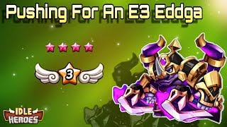 Idle Heroes (S) - Pushing For an E3 Eddga! 100+ Summons