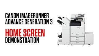 Canon imageRUNNER ADVANCE Generation 3 - Home screen demonstration