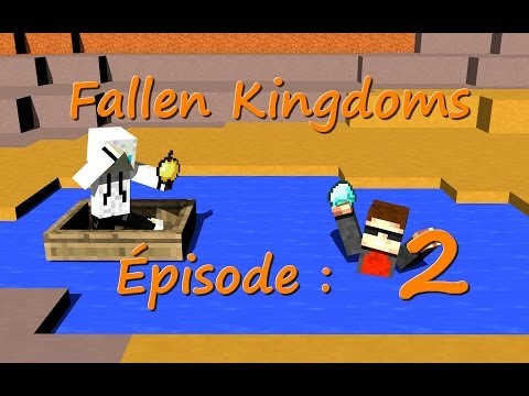 Fallen Kingdoms Saison 1 : Épisode 2 Minecraft