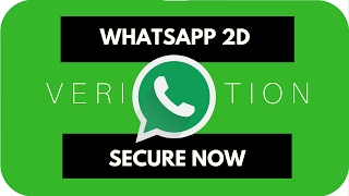 WhatsApp Security 2D Verification Feature Turn it ON NOW | Tips & Tricks 2017
