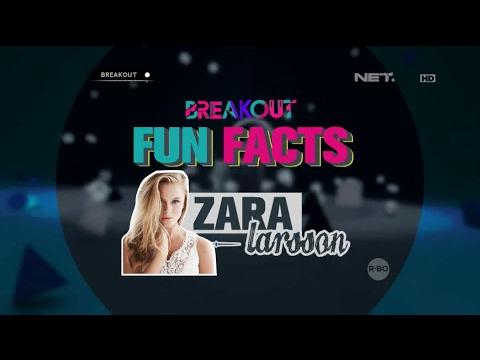 download lagu Breakout Fun Facts - Zara Larsson! gratis