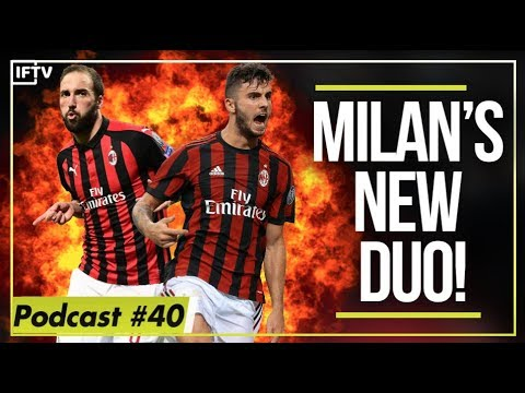 CUTRONE & HIGUAÍN ALWAYS NEED TO START  Serie A podcast 40