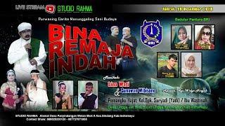Live Malam | BINA REMAJA INDAH | Jum'at 28 Desember 2018 | Desa Lingga jati Kec. Arahan - Indramayu
