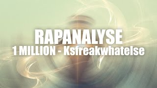 KSFREAK 1 MILLION RAPANALYSE!