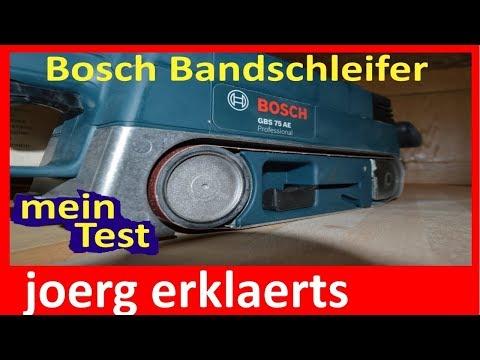 Profi Bandschleifer Bosch GBS 75 AE im Test Tutorial Nr .169