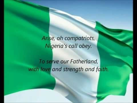 Nigerian National Anthem -