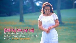 Ntsib koj tsis yog caij (Audio Demo) - Kab Npauj Laim Yaj