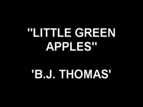 Little Green Apples - BJ Thomas
