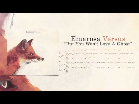 Emarosa - But You Won't Love A Ghost video