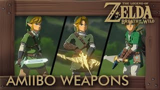 Zelda Breath of the Wild - All Amiibo Weapons