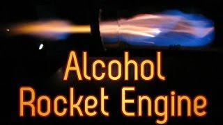 Alcohol Rocket Engine