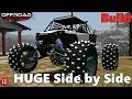 Off-Road Outlaws: BIGGEST SIDE BY SIDE POSSIBLE (Full Build)