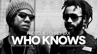 Protoje feat Chronixx Who Knows BBC 1Xtra Premiere Overstand Entertainment February 2014