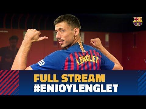FULL STREAM | Lenglet's unveiling as a Barça player #EnjoyLenglet