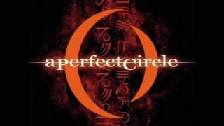 Watch A Perfect Circle The Hollow video