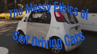 The Messy Ethics of Self Driving Cars