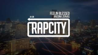 download lagu Arizona Zervas - Feelin Blessed Prod. Superstaar gratis