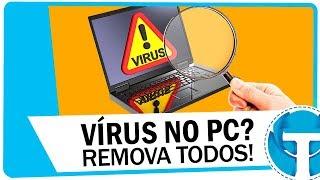Como tirar TODOS os vírus do PC SEM FORMATAR - Atualizado 2017