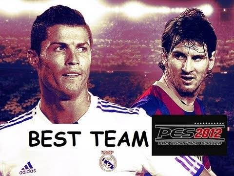 PES 2012 Best Team Overall (Highest Ratings)